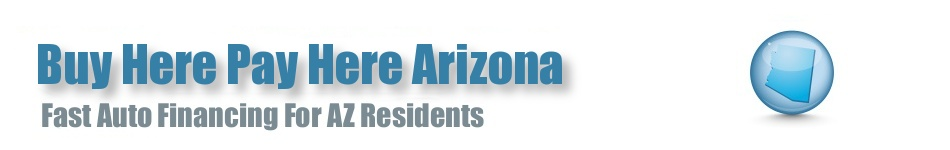 BHPH Arizona • Buy Here Pay Here Car Lots in AZ